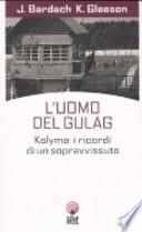 L'uomo del Gulag
