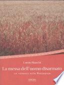 La messa dell'uomo disarmato un romanzo sulla Resistenza