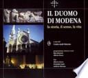 Il Duomo di Modena. La storia, il senso, la vita. Catalogo della mostra