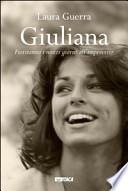 Giuliana. Fioriranno i nostri giorni all'improvviso