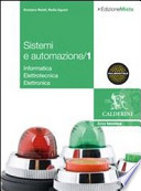 Sistemi e automazione industriale. Per gli Ist. Tecnici industriali