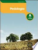Pedologia. Con espansione online. Per gli Ist. professionali per l'agricoltura