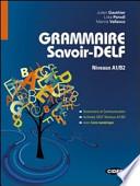 Grammaire Savoir-Delf NiveaJuux A1/B2