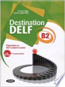 DESTINATION DELF B1 LIVRE +CD ROM
