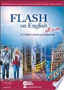 Flash on english all in one. Student's book-Workbook. Ediz. multi. Con espansione online. Per le Scuole superiori. Con CD Audio e CD-ROM