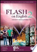 FLASH  on English 2  student's  book  e  workbook