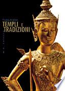 Thailandia. Templi e tradizioni