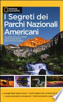 I segreti dei parchi nazionali americani
