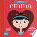 Emma. Il mio primo libro sulle emozioni. Jane Austen per i più piccoli.