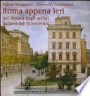 roma apena ieri nei dipinti degli artisti italiani del novecento