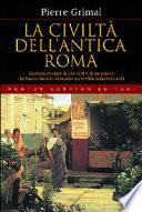 La civiltà dell'antica Roma