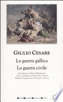 la guerra gallica/la guerra civile