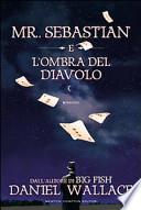 MR. SEBASTIAN E L'OMBRA DEL DIAVOLO