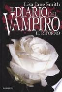 Il diario del vampiro Il ritorno VEDI OFFERTA!