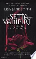La setta dei vampiri - Le figlie dell'oscurità