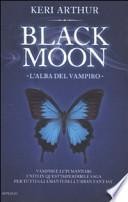 black moon, l'alba del vampiro