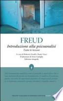 Introduzione alla psicoanalisi. Tutte le lezioni. Ediz. integrale