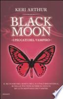 I peccati del vampiro. Black moon