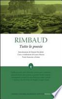 Tutte le poesie - Rimbaud
