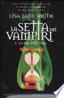 La setta dei vampiri - L'alba oscura
