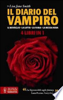 Il diario del Vampiro - Il risveglio, La lotta, La furia, La messa nera