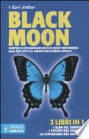 Black moon: L'alba del vampiro-I peccati del vampiro-La tentazione del vampiro