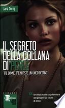Il segreto della collana di perle tre donne, tre artiste, un unico destino