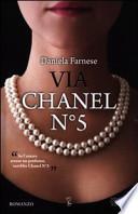 Via Chanel numero cinque
