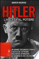 Hitler. L'ascesa al potere