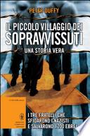 Il piccolo villaggio dei sopravvissuti