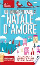 UN INDIMENTICABILE NATALE D'AMORE