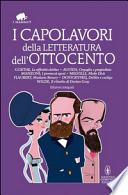 I capolavori della letteratura dell'Ottocento . Ediz. integrali