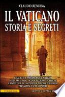 Il Vaticano. Storia e segreti