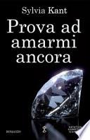 PROVA AD AMARMI ANCORA Scontato euro 4,00
