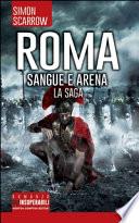 Roma: sangue e arena, la saga