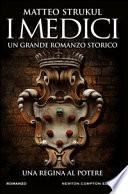 I Medici - Un grande romanzo storico - Romanzo n°3
