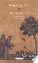 Altissima povertà. Regole monastiche e forma di vita