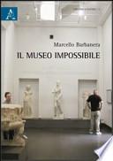 Il museo impossibile