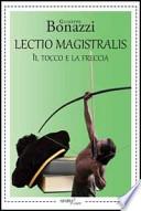 Lectio magistralis. Il tocco e la freccia
