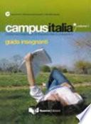 Campusitalia, guida per l'insegnante, volume 1
