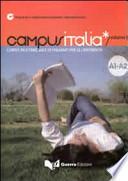 Campusitalia corso multimediale di italiano per le università, volume 1, A1-A2