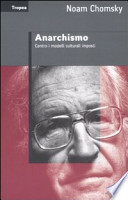 Anarchismo - Contro i modelli culturali imposti