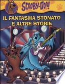 Scooby-Doo, Il fantasma stonato e altre storie