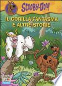 Il gorilla fantasma e altre storie