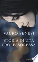STORIA DI UNA PROFESSORESSA