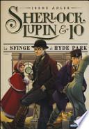 SHERLOCK, LUPIN & IO - 8 LA SFINGE DI HYDE PARK