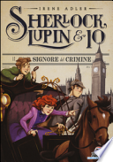 SHERLOCK, LUPIN & IO - 10 IL SIGNORE DEL CRIMINE