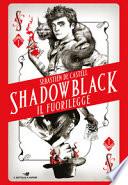 Shadowblack il fuorilegge