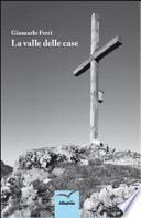 LA VALLE DELLE CASE