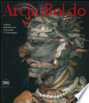 Arcimboldo Artista milanese tra Leonardo e Caravaggio